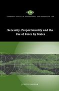 Cover of Necessity, Proportionality and the Use of Force by States