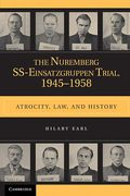 Cover of The Nuremberg SS-Einsatzgruppen Trial, 1945–1958: Atrocity, Law, and History