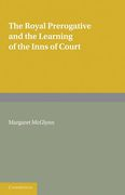 Cover of The Royal Prerogative and the Learning of the Inns of Court