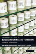 Cover of Unconscionability in European Private Financial Transactions: Protecting the Vulnerable