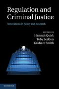 Cover of Regulation and Criminal Justice: Innovations in Policy and Research