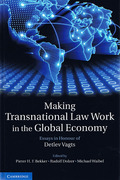 Cover of Making Transnational Law Work in the Global Economy: Essays in Honour of Detlev Vagts
