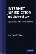 Cover of Internet Jurisdiction and Choice of Law: Legal Practices in the EU, US and China