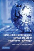 Cover of Enhanced Dispute Resolution Through the Use of Information Technology