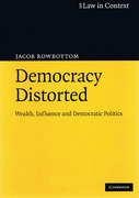 Cover of Democracy Distorted: Wealth, Influence and Democratic Politics