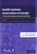 Cover of Health Systems Governance in Europe: The Role of EU Law and Policy