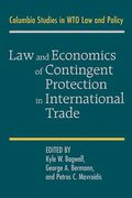 Cover of Law and Economics of Contingent Protection in International Trade