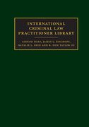 Cover of International Criminal Law Practitioner Library: Complete Set