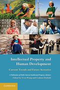 Cover of Intellectual Property and Human Development: Current Trends and Future Scenarios