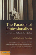 Cover of The Paradox of Professionalism: Lawyers and the Possibility of Justice