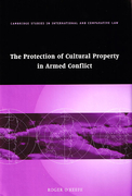 Cover of The Protection of Cultural Property in Armed Conflict