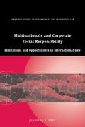 Cover of Multinationals and Corporate Social Responsibility: Limitations and Opportunities in International Law