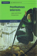 Cover of Posthumous Interests: Legal and Ethical Perspectives