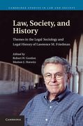 Cover of Law, Society, and History: Themes in the Legal Sociology and Legal History of Lawrence M. Friedman