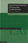 Cover of International Taxation of Permanent Establishments: Principles and Policy