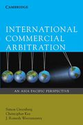 Cover of International Commercial Arbitration: An Asia-Pacific Perspectives