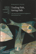 Cover of Trading Fish, Saving Fish: The Interaction between Regimes in International Law