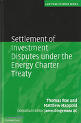 Cover of Settlement of Investor-State Disputes under the Energy Charter Treaty