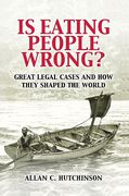 Cover of Is Eating People Wrong?: Great Legal Cases and How they Shaped the World