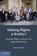 Cover of Making Rights a Reality?: Disability Rights Activists and Legal Mobilization