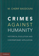 Cover of Crimes Against Humanity: Historical Evolution and Contemporary Application