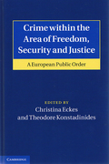 Cover of Crime within the Area of Freedom, Security and Justice: A European Public Order