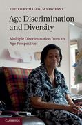 Cover of Age Discrimination and Diversity: Multiple Discrimination from an Age Perspective