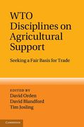 Cover of WTO Disciplines on Agricultural Support: Seeking a Fair Basis for Trade