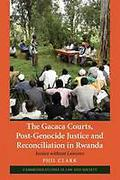 Cover of The Gacaca Courts, Post-Genocide Justice and Reconciliation in Rwanda: Justice without Lawyers