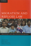 Cover of Migration and Refugee Law: Principles and Practices in Australia