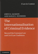 Cover of Law in Context: The Internationalisation of Criminal Evidence: Beyond the Common Law and Civil Law Traditions
