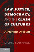 Cover of Law, Justice, Democracy, and the Clash of Cultures: A Pluralist Account