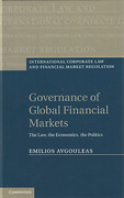 Cover of Governance of Global Financial Markets: The Law, the Economics, the Politics