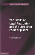 Cover of The Limits of Legal Reasoning and the European Court of Justice