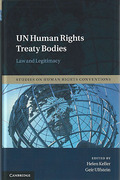 Cover of UN Human Rights Treaty Bodies: Law and Legitimacy