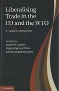 Cover of Liberalising Trade in the EU and the WTO: Comparative Perspectives