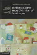 Cover of The Human Rights Treaty Obligations of Peacekeepers