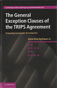 Cover of The General Exception Clauses of the TRIPS Agreement: Promoting Sustainable Development