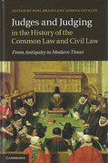 Cover of Judges and Judging in the History of the Common Law and Civil Law: From Antiquity to Modern Times