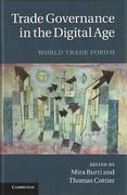 Cover of Trade Governance in the Digital Age: World Trade Forum