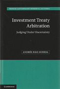 Cover of Investment Treaty Arbitration: Judging Under Uncertainty
