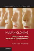 Cover of Human Cloning: Four Fallacies and Their Legal Consequences
