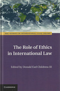 Cover of The Role of Ethics in International Law