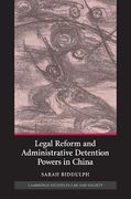 Cover of Legal Reform and Administrative Detention Powers in China