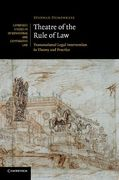 Cover of Theatre of the Rule of Law: Transnational Legal Intervention in Theory and Practice