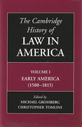 Cover of The Cambridge History of Law in America: Volume 1: Early America (1580-1815)