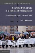 Cover of Courting Democracy in Bosnia and Herzegovina: The Hague Tribunal's Impact in a Postwar State