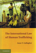 Cover of The International Law of Human Trafficking