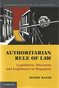 Cover of Authoritarian Rule of Law: Legislation, Discourse and Legitimacy in Singapore