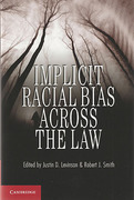 Cover of Implicit Racial Bias Across the Law